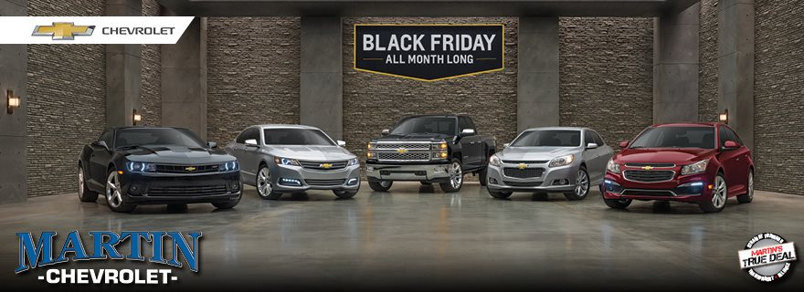 Chevy Black Friday >> Black Friday All Month Long At Martin Chevy Martin Chevrolet Blog